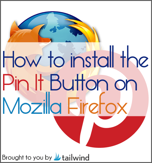 Install Pin It Button on Firefox