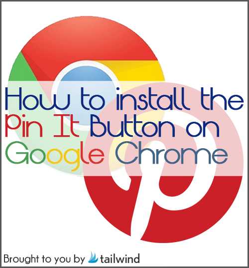 Install Pin It Button on Chrome