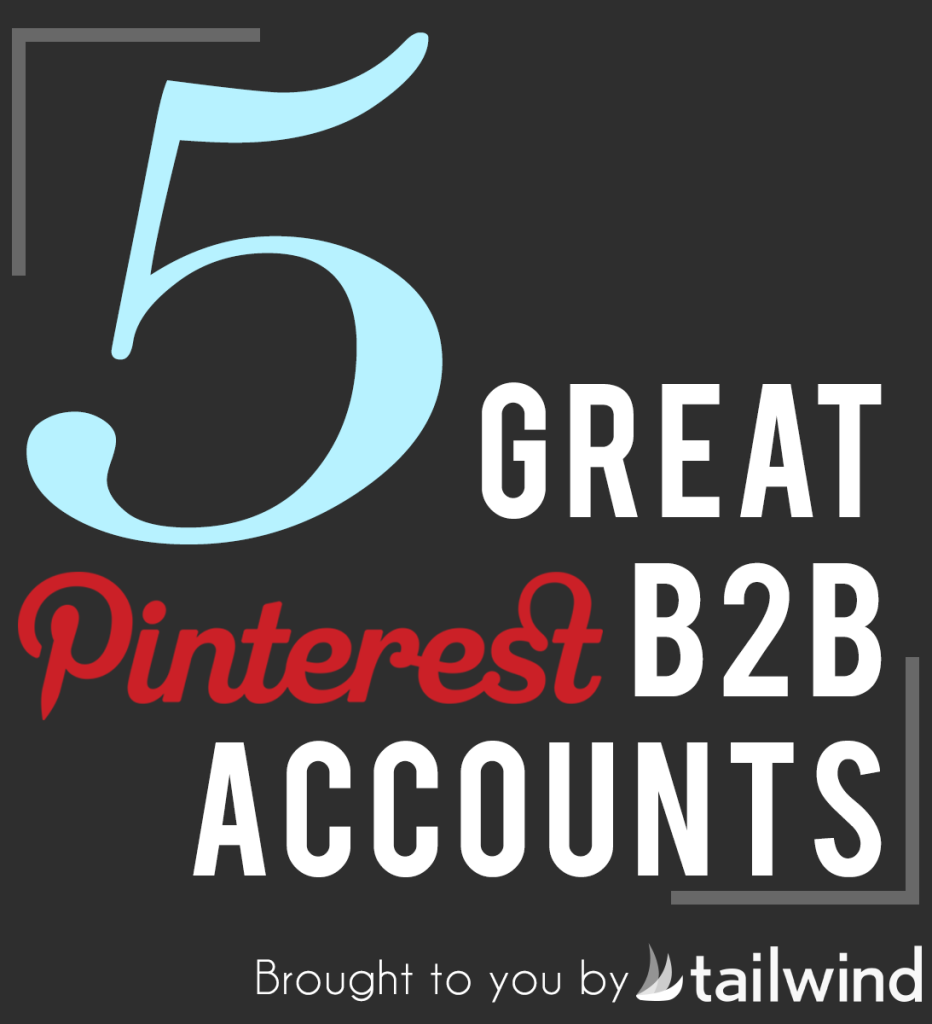 5 Great Pinterest B2B Accounts