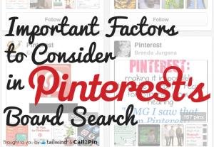 Important Factors to Consider in Pinterest's Board Search