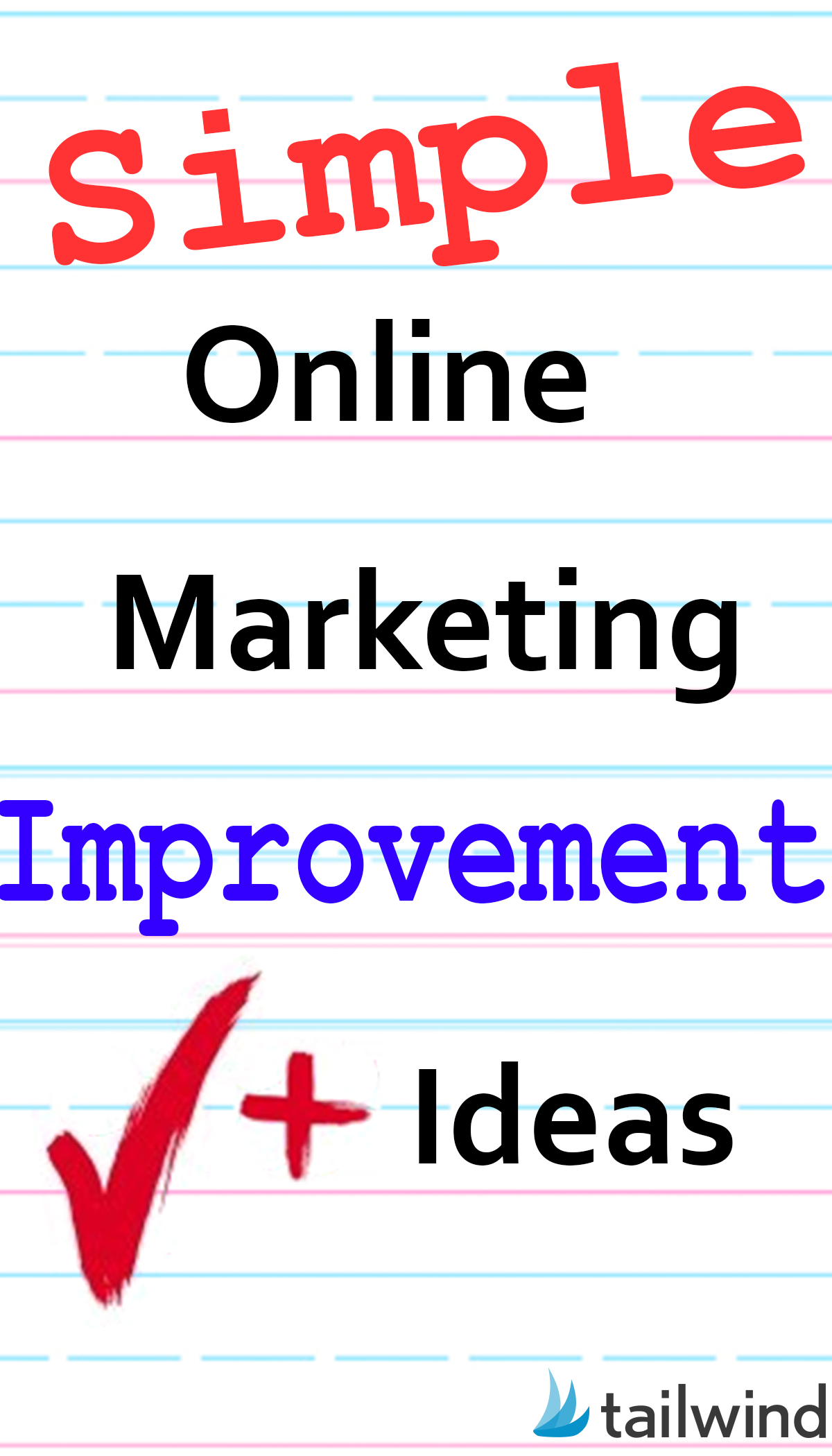 Simple Online Marketing Improvement Ideas