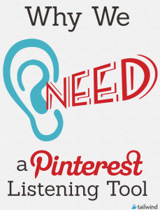 Why We Need a Pinterest Listening Tool