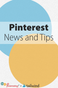 Pinterest News and Tips