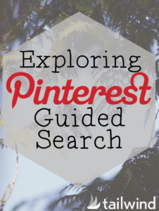 Exploring Pinterest's Guided Search