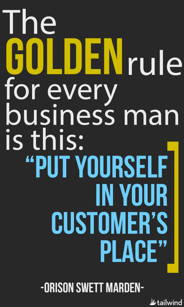The golden rule for every business man is this:
