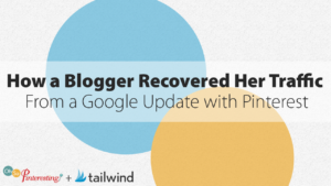 How a Blogger Recovered Her Traffic From a Google Update with Pinterest 073