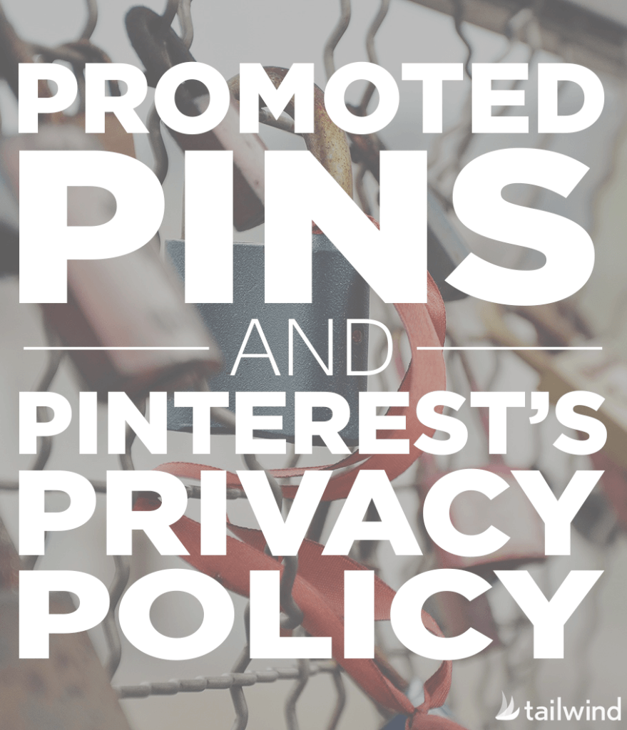 Promoted Pins and Pinterest's Privacy Policy