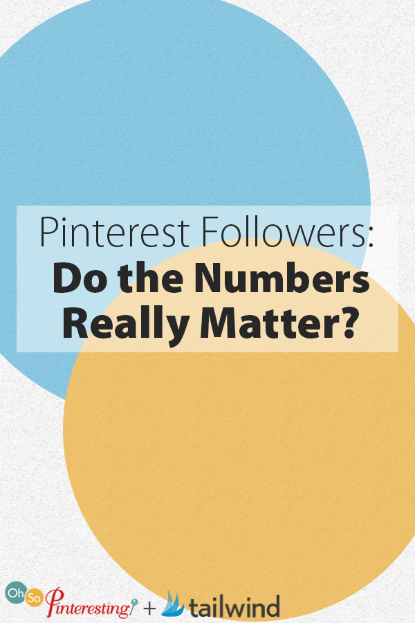 Pinterest Followers Do the Numbers Really Matter OSP 079
