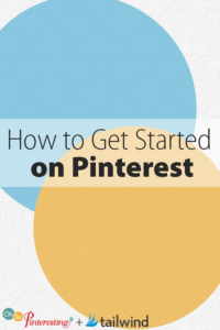 How to Get Started on Pinterest OSP 083