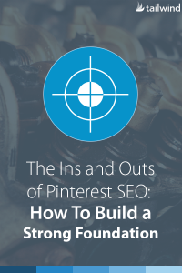 Ins and Outs of Pinterest SEO