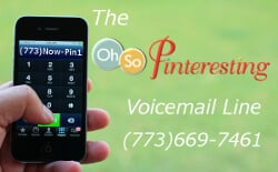 Oh-So-Pinteresting Voicemail line ask your Pinterest questions