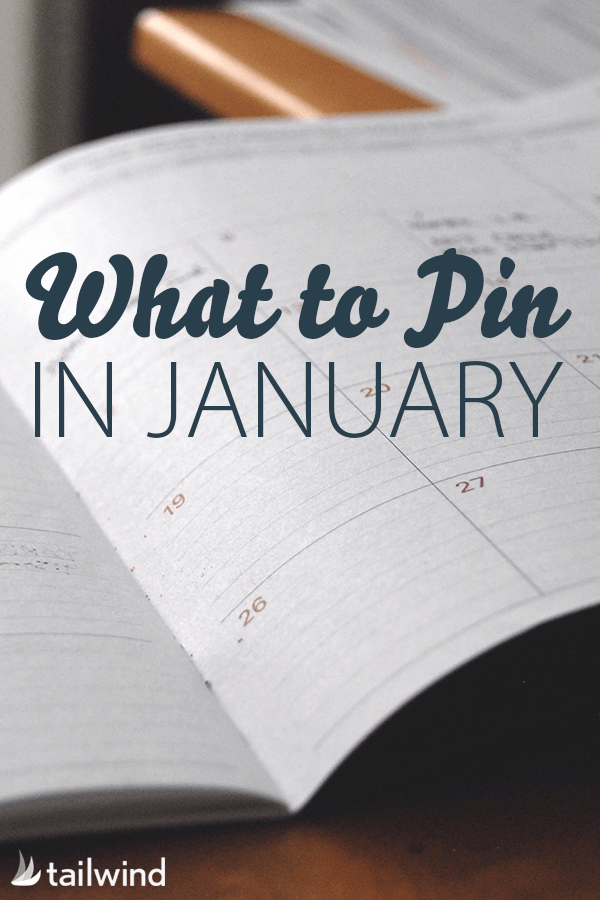 What to Pin in January