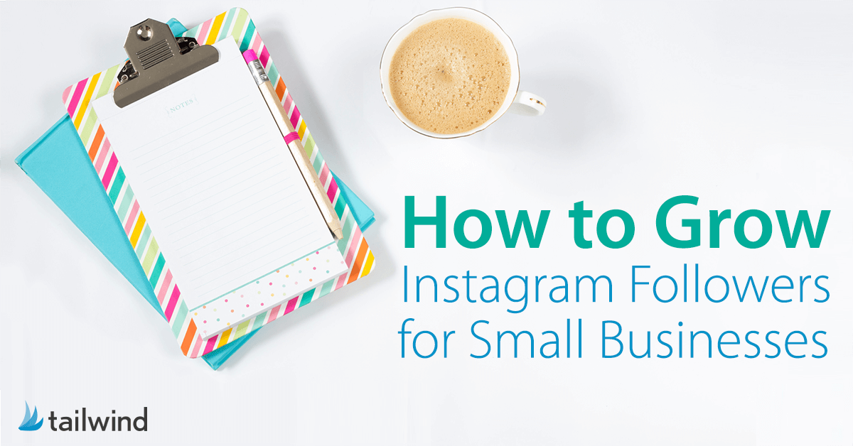 how-to-grow-instagram-followers-for-small-businesses-graphic