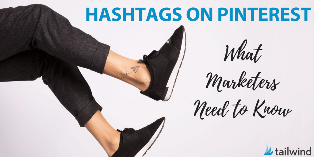 Hashtags on Pinterest - What Marketers Need to Know #pinterestmarketing #pinteresthashtags