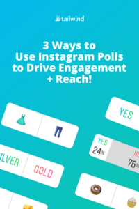 3 Ways to Use Instagram Polls to Drive Engagement & Reach!