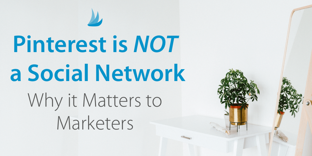 Pinterest is not a social network - why this matters to Marketers