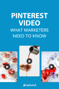 Pinterest Video - What Marketers Need to Know
