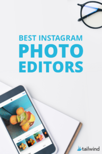 Use these five Instagram photo editor apps to curate the most like-worthy and shareable feed. Here are Tailwind App's top recommended photo editing apps.