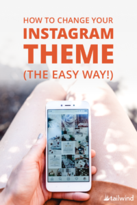 Ready to move onto a different look in your feed, but unsure how to change your theme on Instagram? Read our tips for a smooth, subtle transition!