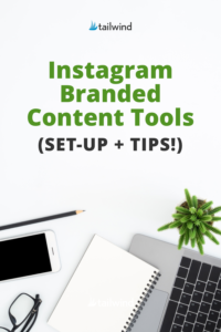 Pin image - guide to branded instagram content tools