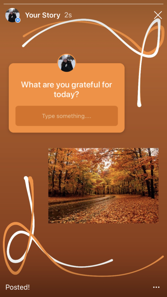 'What are you grateful for?' Instagram story