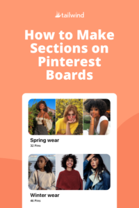 Pinterest Board sections are a way for Pinners to organize Pins within Pinterest Boards. Find out how to use them both personally and for marketing!