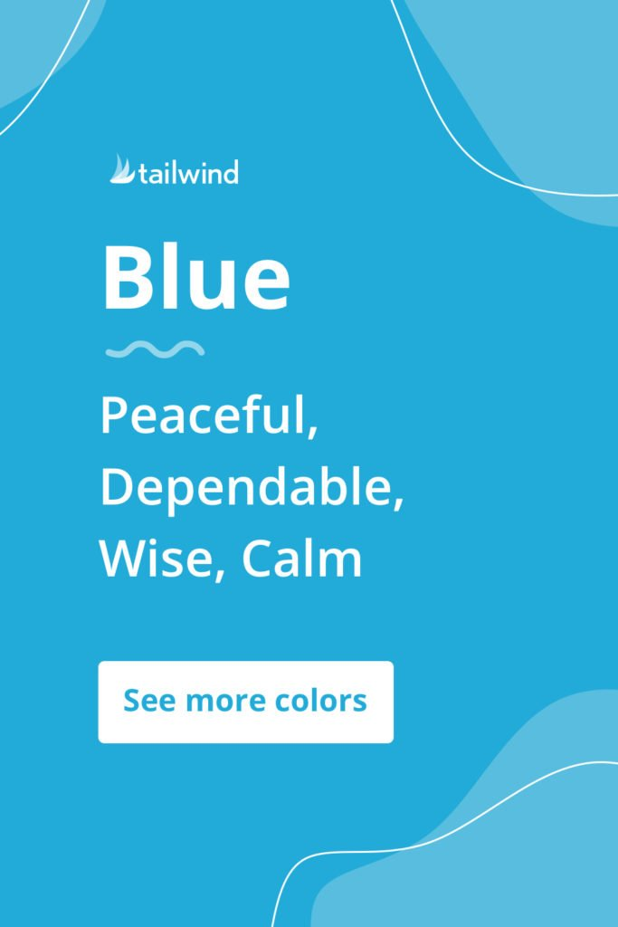 Blue evokes a mood of peace, calm and trust for brands that use it. See more color psychology definitions here!