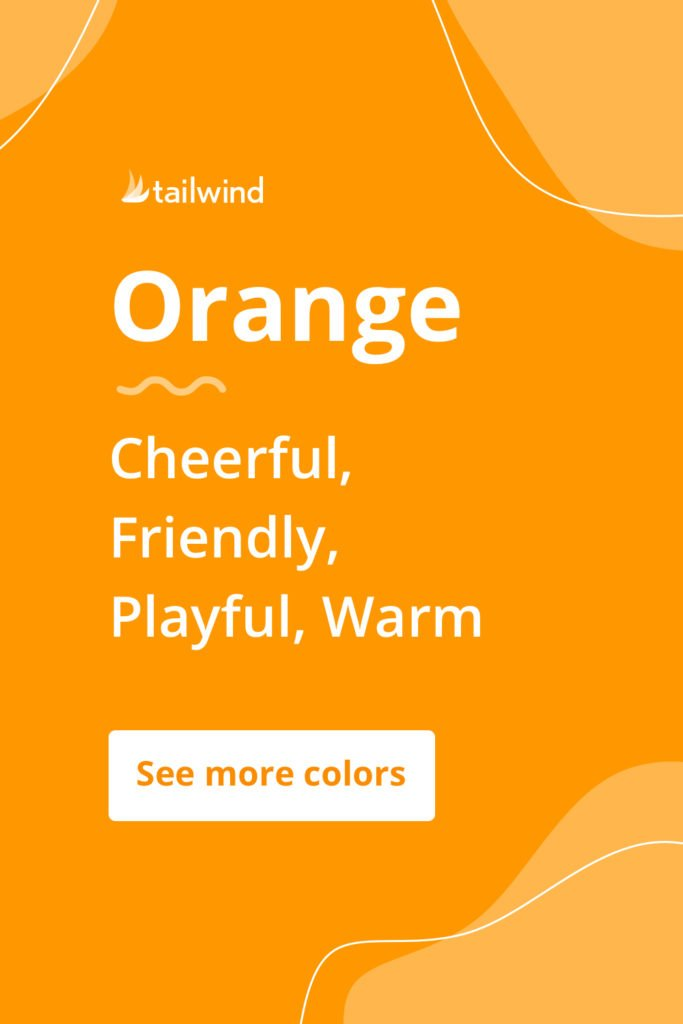 Orange evokes a mood of creativity and adventure for brands that use it. See more color psychology definitions here!