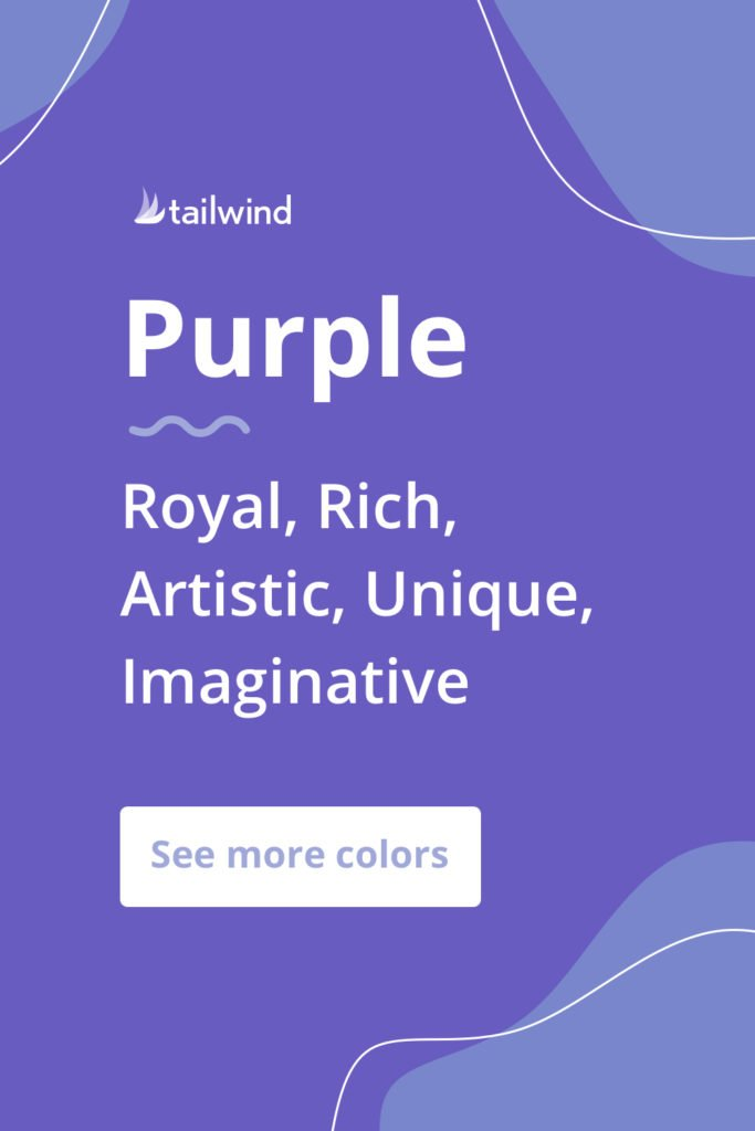 Purple evokes a mood of royalty, richness and imagination for brands that use it. See more color psychology definitions here!