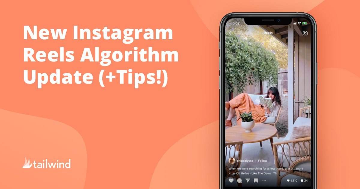 New Instagram Reels Algorithm Update (+ Tips!)