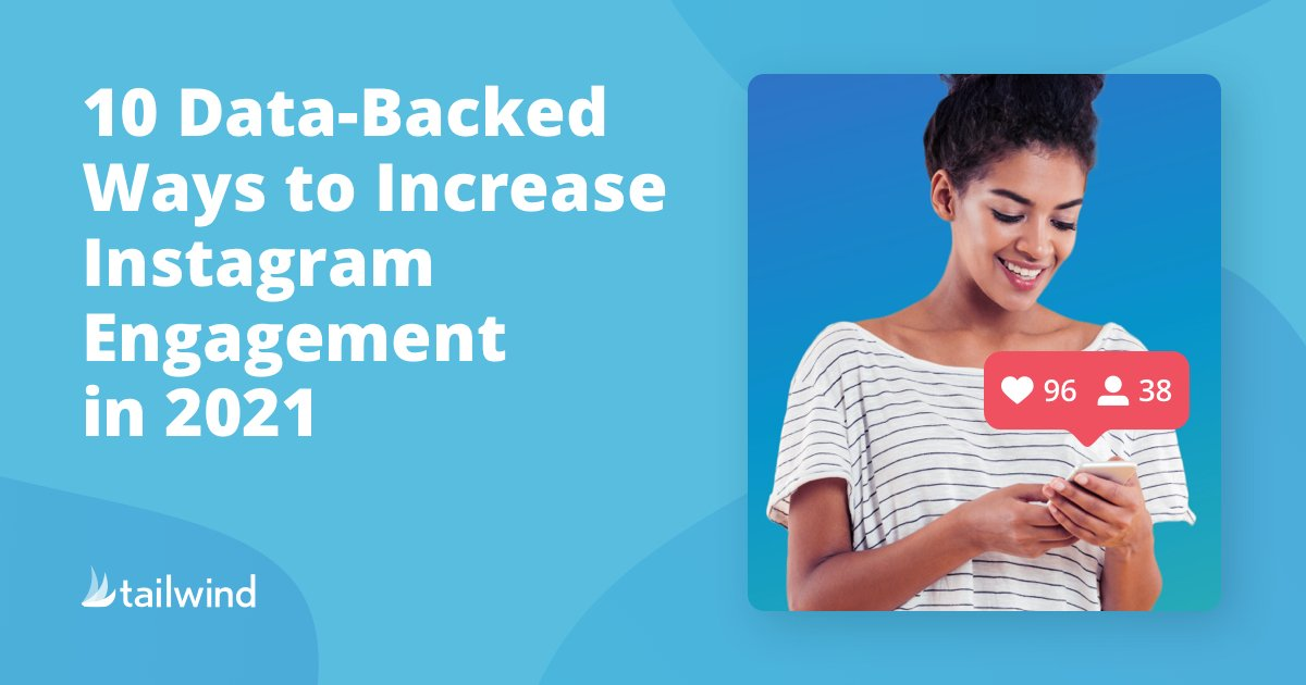 10 Data-Backed Ways to Increase Instagram Engagement in 2021