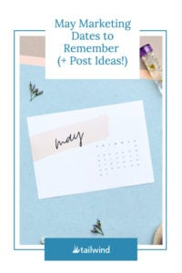 Need some post inspiration for social networks? Check out our list of marketing dates in May - and post ideas - to plan your content for the month!