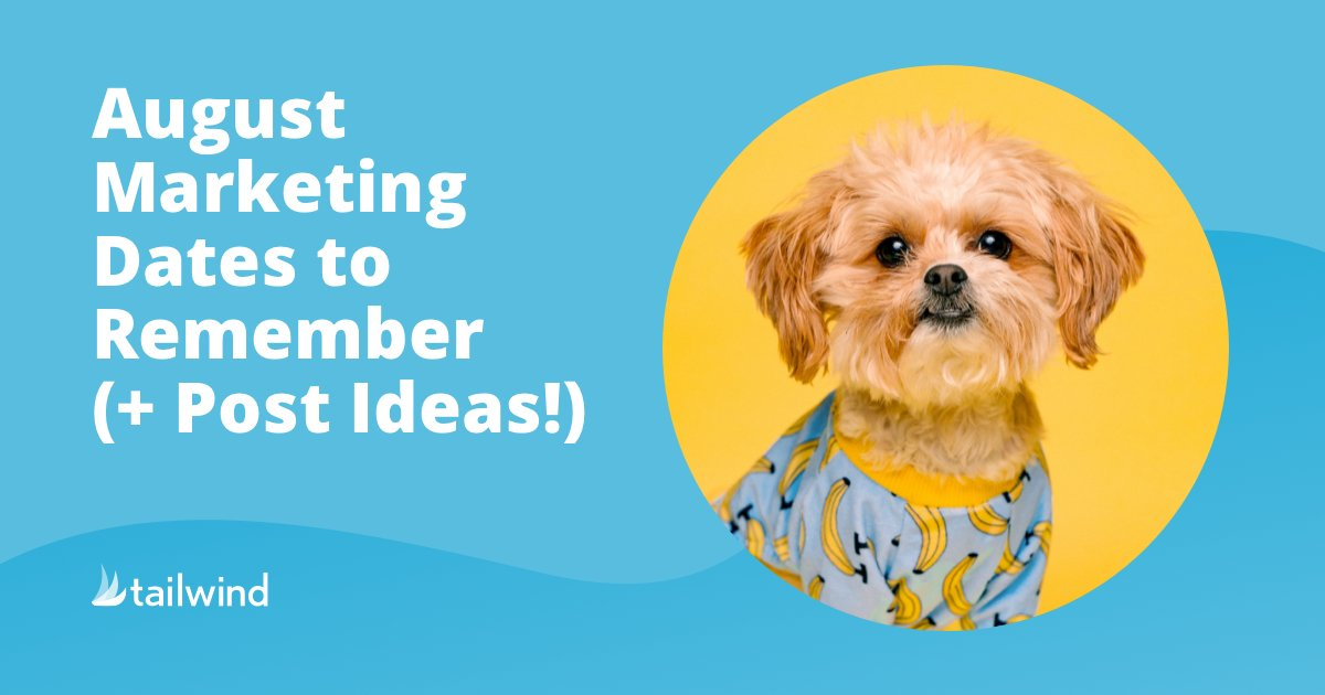 August Marketing Dates to Remember ( + Post Ideas!)